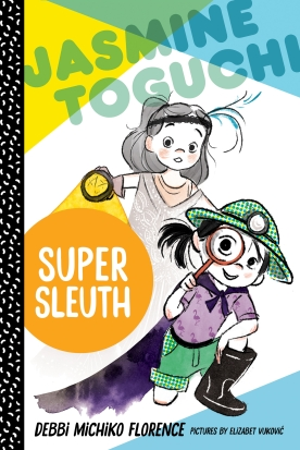 Jasmine Toguchi Super Sleuth Cover